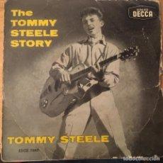 Discos de vinilo: TOMMY STEELE. THE TOMMY STEELE STORY. SINGLE VINILO. BUEN ESTADO. VER FOTOS. Lote 231253055