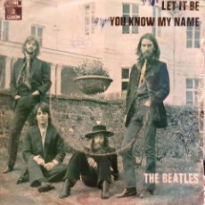 Discos de vinilo: THE BEATLES – LET IT BE / YOU KNOW MY NAME. Lote 225168651