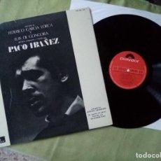 Discos de vinil: LP VINILO PACO IBAÑEZ. POEMAS DE FEDERICO GARCIA LORCA Y LUIS DE GONGORA. Lote 231365845