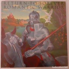 Discos de vinilo: RETURN TO FOREVER. ROMANTIC WARRIOR. ED. AMERICANA. Lote 231400695