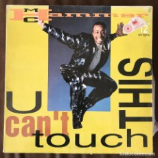 Discos de vinil: MC HAMMER - U CAN'T TOUCH THIS - 12'' MAXISINGLE CAPITOL SPAIN 1990. Lote 231449300