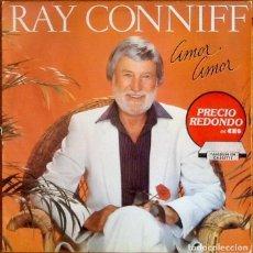 Discos de vinilo: RAY CONNIFF : AMOR AMOR [ESP 1982] LP. Lote 231471515