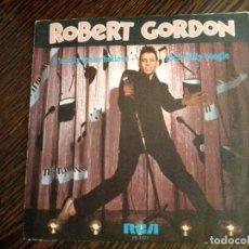 Disques de vinyle: ROBERT GORDON. ROCKABILLY BOOGIE. SINGLE.. Lote 231489470