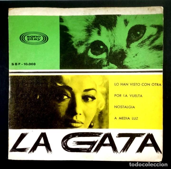 LA GATA - LO HAN VISTO CON OTRA - EP 1966 - SONOPLAY (GATEFOLD) (Música - Discos de Vinilo - EPs - Solistas Españoles de los 50 y 60)