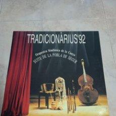 Discos de vinilo: TRADICIONÀRIUS '92. ORQUESTRA SIMFÒNICA DE LA CANYA. SUITE DE LA POBLA DE SEGUR. Lote 231503690