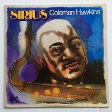 Discos de vinilo: COLEMAN HAWKINS – SIRIUS JAPAN,1974 PABLO RECORDS. Lote 231517090