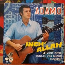 Discos de vinilo: ** ADAMO - INCH' ALLAH + 3 - EP AÑO 1967 - LEER DESCRIPCION. Lote 231520570
