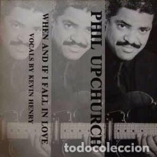 """Discos de vinilo: PHIL UPCHURCH FEATURING KEVIN HENRY - WHEN AND IF I FALL IN LOVE (12"""") LABEL:PHYSICAL RECORDS (4) C. Lote 231522620"""