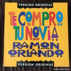Discos de vinilo: RAMÓN ORLANDO - TE COMPRO TU NOVIA - 12'' MAXISINGLE KAREN SPAIN 1993. Lote 231523450