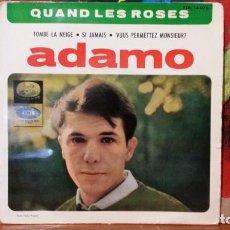 Discos de vinilo: ** ADAMO - QUAND LES ROSES / TOMBE LA NEIGE + 2 - EP AÑO 1964 - LEER DESCRIPCIÓN. Lote 231573565