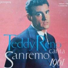 Disques de vinyle: TEDDY RENO CANTA SAN REMO 1961 EP. Lote 231610045