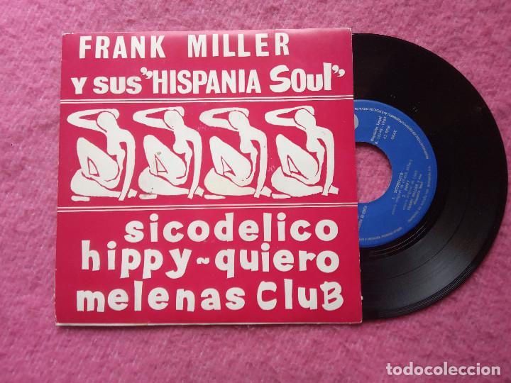 EP FRANK MILLER - SICODELICO / HIPPY / QUIERO / MELENAS CLUB - SAN 133 - SPAIN PROMO (EX-/NM) (Música - Discos de Vinilo - EPs - Funk, Soul y Black Music)