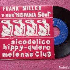 Discos de vinilo: EP FRANK MILLER - SICODELICO / HIPPY / QUIERO / MELENAS CLUB - SAN 133 - SPAIN PROMO (EX-/NM). Lote 231619960