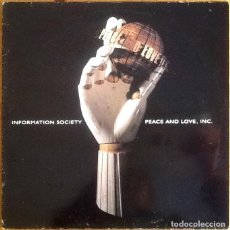 Discos de vinilo: INFORMATION SOCIETY : PEACE AND LOVE INC [ESP 1992] LP. Lote 231627445