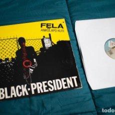 Discos de vinilo: FELA ANIKULAPO KUTI - BLACK PRESIDENT - 1981 - ESPAÑA - VG-/VG. Lote 231628150