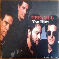 Discos de vinilo: THE CALL : YOU RUN [UK 1990] 7'. Lote 231628220