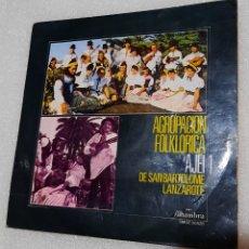 Disques de vinyle: AGRUPACION FOLKLORICA AJEI. DE SAN BARTOLOME A LANZAROTE. Lote 231676545