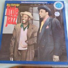 Discos de vinilo: ROY ELDRIDGE - LITTLE JAZZ (CBS - CBS 465684 1, EUROPE, 1989). Lote 231686250