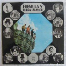 Disques de vinyle: LP VINILO FÓRMULA V BUSCA UN AMOR 1969. Lote 231734780
