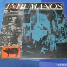 Discos de vinilo: EXPRO MAXI SINGLE HOMONIMO LOS INHUMANOS 1984 MUY BUEN ESTADO. Lote 231736415
