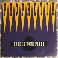 Discos de vinilo: PROPHETIA – RAVE IS YOUR PARTY, MAX MUSIC. Lote 231738125