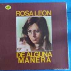Discos de vinilo: ROSA LEÓN - DE ALGUNA MANERA (LP, ALBUM) (EMI) 046 1210441 (1983/ES). Lote 231756000