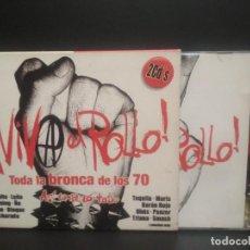 Discos de vinilo: VIVA EL ROLLO DOBLE CD TODA LA BRONCA LOS 70 2003 LEÑO ÑU ASFALTO BURNING OBÚS TRIANA PANZER PEPETO. Lote 231768885