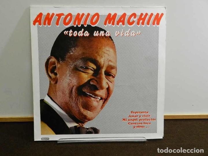 DISCO VINILO LP. ANTONIO MACHÍN – TODA UNA VIDA. 33 RPM (Música - Discos - LP Vinilo - Grupos y Solistas de latinoamérica)