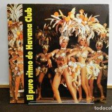 Discos de vinilo: DISCO VINILO LP. VARIOS – EL PURO RITMO DE HAVANA CLUB. 33 RPM. Lote 231842310