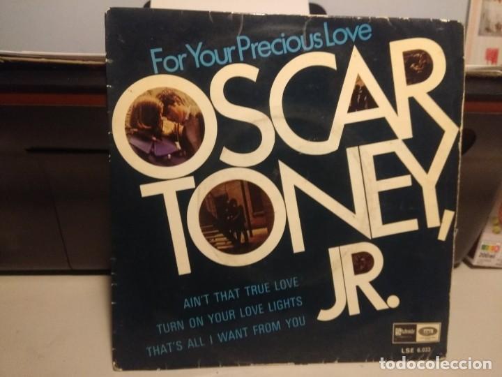 EP OSCAR TONEY, JR : FOR YOU PRECIOUS LOVE (Música - Discos de Vinilo - EPs - Funk, Soul y Black Music)