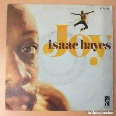 Discos de vinilo: ISAAC HAYES - JOY (SG) 1974. Lote 231926540