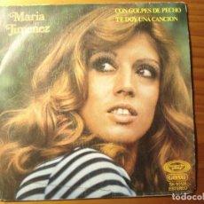 Discos de vinilo: MARÍA JIMÉNEZ TE DOY UNA CANCIÓN SILVIO RODRÍGUEZ SINGLE. Lote 231947460
