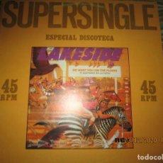 Discos de vinilo: LAKESIDE - WE WANT YOU (ON THE FLOOR) MAXI 45 R.P.M. - ORIGINAL ESPAÑOL - RCA RECORDS 1981 - 45 RPM. Lote 231971320