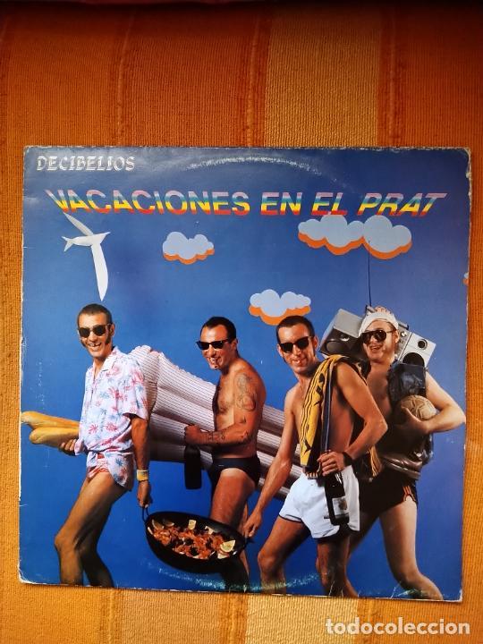 LP DECIBELIOS. VACACIONES EN EL PRAT, 1986. (Música - Discos - LP Vinilo - Grupos Españoles de los 70 y 80)