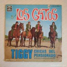 Discos de vinilo: LOS GATOS - TIGGY / CHICAS DEL PENSIONADO - SINGLE EMI REGAL DEL AÑO 1969 VINILO COMO NUEVO. Lote 232007570