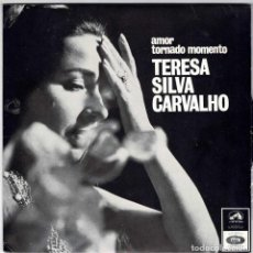 Discos de vinilo: TERESA SILVA CARVALHO - AMOR TORNADO MOMENTO. AMAR. FRUSTRAÇAO. FADISTA LOUCO. EP. Lote 232022140