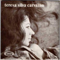 Discos de vinilo: TERESA SILVA CARVALHO - ADAGIO. CANÇAO GRATA. BALADA PARA UN SÚBDITO. BARCA BELA. EP. Lote 232024270