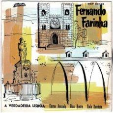 Discos de vinilo: FERNANDO FARINHA - A VERDADEIRA LISBOA + 3. EP. Lote 232027130