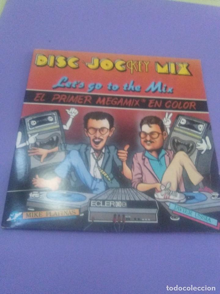 Discos de vinilo: LP.DISC JOCKEY MIX.LET S GO TO THE MIX.1986. EL 1er MEGAMIX EN COLOR - JAVIER USSIA/MIKE PLATINAS. - Foto 2 - 232027605
