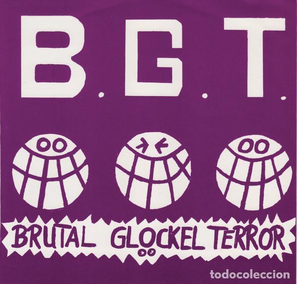 B.G.T. - BRUTAL GLÖCKEL TERROR - 7'' [SNOOP RECORDS, 1989] NOISECORE (Música - Discos de Vinilo - EPs - Punk - Hard Core)