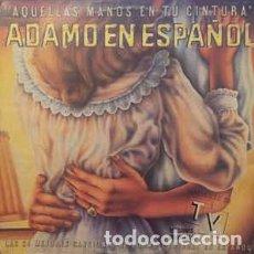 Dischi in vinile: ADAMO - ADAMO EN ESPAÑOL AQUELLAS MANOS EN TU CINTURA - DOBLE LP SPAIN 1981. Lote 232048340