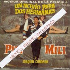 Discos de vinilo: PILI Y MILI Y JOAQUIN MERINO UN NOVIO PARA DOS HERMANAS MUSICA ORIGINAL DE LA PELICULA ( MEXICO ). Lote 232057105