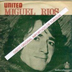 Discos de vinilo: MIGUEL RIOS UNITED (TURQUIA ). Lote 232057860