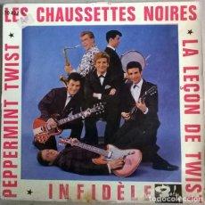 Discos de vinilo: CHAUSSETTES NOIRES. LA LEÇON DE TWIST/ INFIDÈLE/ PEPPERMINT TWIST (1 & 2 PARTIE) BARCLAY FRANCE 1962. Lote 232075765