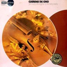 Disques de vinyle: VINILO - 1975 - JOHNNY DOUGLAS Y SU ORQUESTA - CUERDAS DE ORO. Lote 232090370