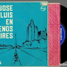 Disques de vinyle: JOSE LUIS EN BUENOS AIRES TAMBIEN + 3 EP PHILIPS 1961 @ CON FUNDA INTERIOR PHILIPS. Lote 232141545