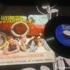 Discos de vinilo: CHIRIPITIFLAUTICOS LOCOMOTORO VALENTINA CAPITAN TAN EP 1967 SONOPLAY TVE BUEN ESTADO. Lote 232193890