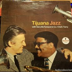 Dischi in vinile: TIJUANA JAZZ - WITH GARY MCFARLAND & CO. / CLARK TERRY - CARPETA ABIERTA MADE IN USA. Lote 232198135