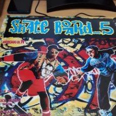 Disques de vinyle: SKATE BOARD 5. Lote 232206965