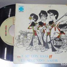 Discos de vinilo: LOS BRINCOS ---AMI CON ESAS & EL SEGUNDO AMOR--- VERY GOOD PLUS ( VG + ). Lote 232220170